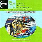 Medwyn Goodall Neptune, God of the Oceans