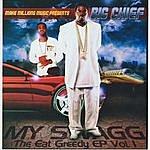 Big Chief Eat Greedy EP, Vol. 1 - My Swagg