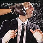 DJ Preach The Bailout