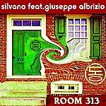 Silvano Room 313 (Feat. Giuseppe Albrizio)