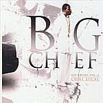 Big Chief Eat Greedy, Vol. 5 - Chief Lucas