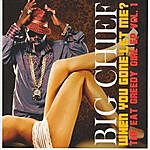 Big Chief Eat Greedy Girl EP, Vol. 1 - When You Gone Let Me?