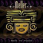 Meller Back To Future