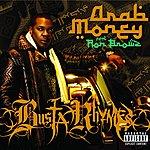 Busta Rhymes Arab Money (Single)(Parental Advisory)