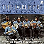 The Dubliners Wild Rover: The Best Of