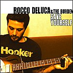 Rocco DeLuca Save Yourself (Single)(Edited)