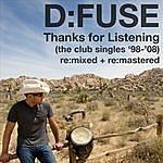 D:Fuse Thanks For Listening - The Club Single '98-'08 Re:Mixed + Re:Mastered