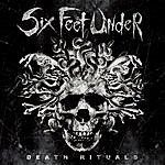Six Feet Under Death Rituals
