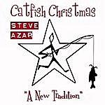 Steve Azar Catfish Christmas (Single)