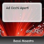 Bassi Maestro Ad Occhi Aperti