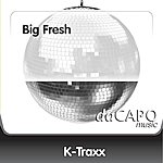 K-Traxx Big Fresh