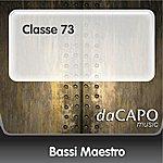 Bassi Maestro Classe 73