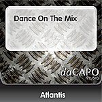 Atlantis Dance On The Mix