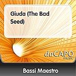 Bassi Maestro Giuda (The Bad Seed)