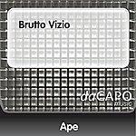 Ape Brutto Vizio (Feat.  Zampa)