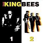 The King Bees The Kingbees I & II