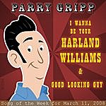 Parry Gripp Harland Williams: Parry Gripp Song of the Week for March 11, 2008 - Single
