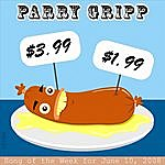 Parry Gripp $3.99: Parry Gripp Song of the Week for June 10, 2008 - Single