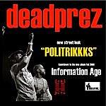 Dead Prez Politrikkks - Single