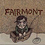 Fairmont Wait & Hope