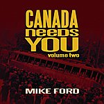 Mike Ford Canada Needs You, Volume Two