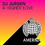 DJ Jurgen A Higher Love