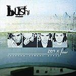 Bush Zen X Four