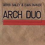 Evan Parker Arch Duo