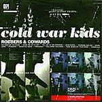 Cold War Kids Robbers & Cowards