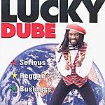 Lucky Dube Serious Reggae Business