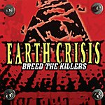Earth Crisis Breed The Killers