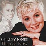 Shirley Jones Then & Now