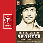 Anand Raaj Anand 23rd March 1931 (Shaheed)