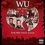 Wu-Tang Clan Wu: The Story Of The Wu-Tang Clan