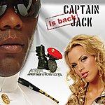Captain Jack Captain Jack Is Back