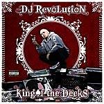 DJ Revolution King Of The Decks (Parental Advisory)
