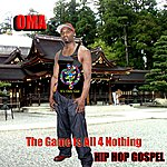 Oma The Game Is All 4 Nothing