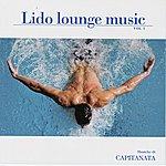 Capitanata Lido Lounge Music: Greatest Hits