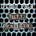 Piero Pelù Tutti Fenomeni