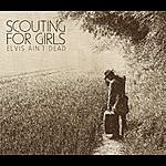 Scouting For Girls Elvis Ain't Dead
