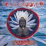 Soul Food Yoga Groove 2