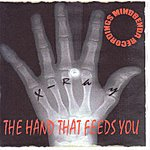 X-Ray The Hand That Feeds You