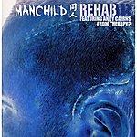 Man Child Rehab