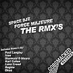 Space DJZ Force Majeure - The RMX's