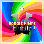 Boogie Pimps The Fresh E.P.