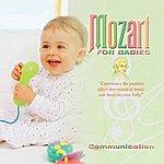 Wolfgang Amadeus Mozart Mozart For Babies Communication