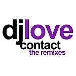 DJ Love Contact - The Remixes