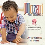Wolfgang Amadeus Mozart Mozart For Babies Attention Span