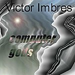 Victor Imbres Computer Gods