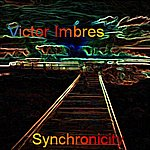 Victor Imbres Synchronicity